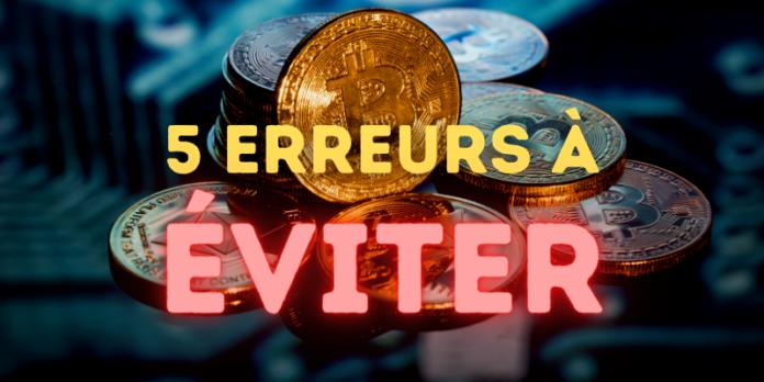 Investir dans les cryptomonnaies : 5 erreurs à éviter